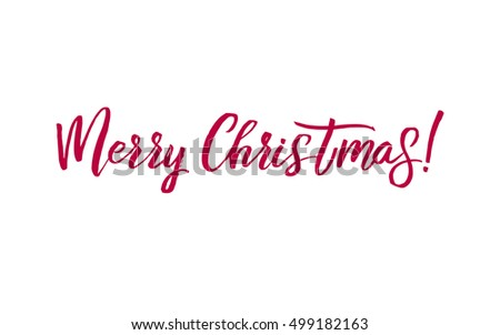 Merry Christmas Red Lettering Inscription, artistic written for greeting card, poster, print, web design and other decoration, handmade calligraphy vector illustration. #499182163