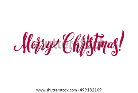 Merry Christmas Red Lettering Inscription, artistic written for greeting card, poster, print, web design and other decoration, handmade calligraphy vector illustration. #499182169
