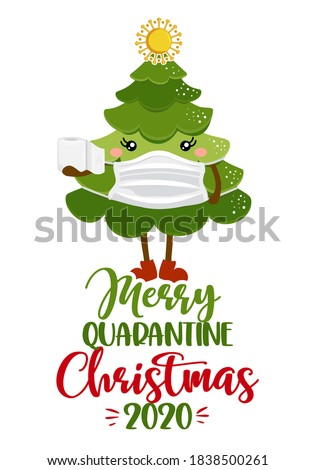 Merry quarantine christmas 2020 - Kawaii style cute Christmas tree doodle drawing with text for self quarantine times. Xmas decoration. ood for Poster or t-shirt graphic design. STOP coronavirus