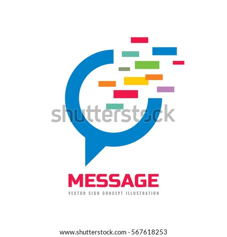 Message - speech bubble vector logo concept illustration in flat style. Dialogue talking icon. Chat sign. Social media symbol. Social communication insignia. Design element.