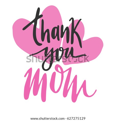 Message Thank you Mom. Happy Mothers Day lettering greeting card.