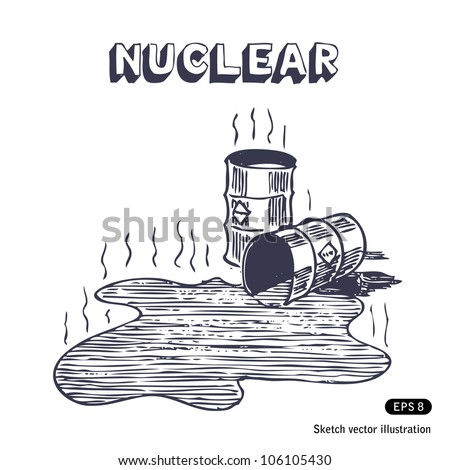 Metal barrels with nuclear waste. Hand drawn sketch illustration isolated on white background