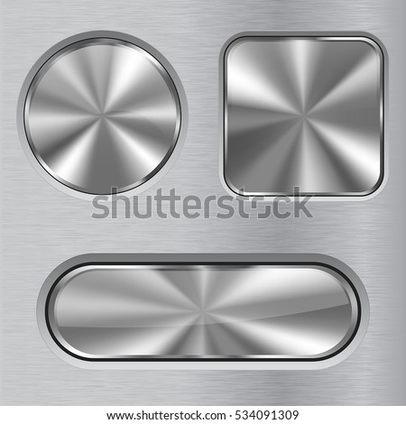 Metal buttons. Round, square and oval buttons on steel brushed background. Vector illustration.