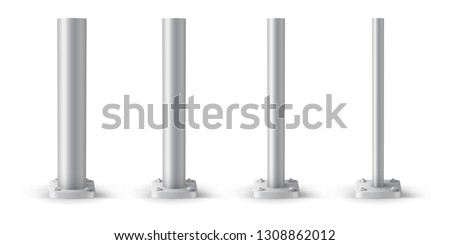 Metal pole bolted on rounded base. Set of metal poles with different diameters. Steel footings for road sign, banner or billboard.