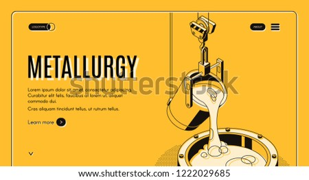 Metallurgy plant isometric vector web banner. Pouring molten steel or iron ore in form during smelting process, line art illustration. Heavy industry, metals and alloys production company landing page