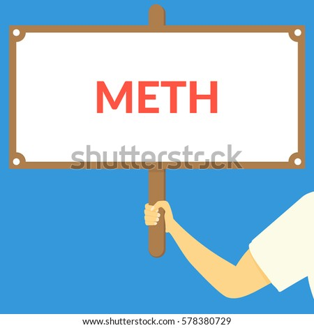 meth hand holding wooden sign