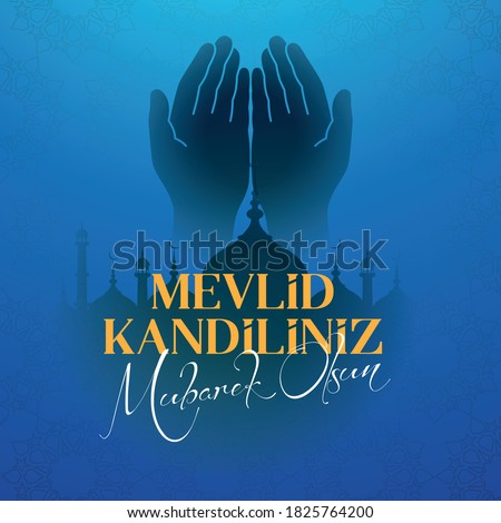 Mevlid Kandil is one of the five Islamic holy nights: Mevlid, Regaip, Mirac, Berat, Kadir.