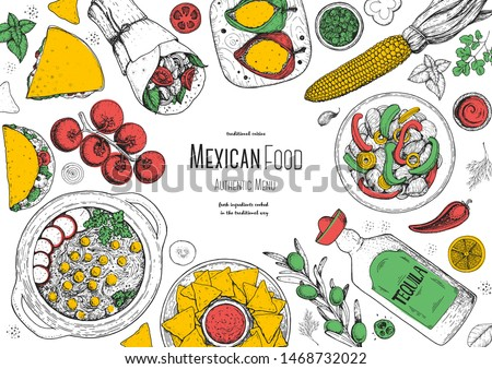 Mexican food top view frame. A set of mexican dishes with pozole, quesadillas, tacos, burrito. Food menu design template. Vintage hand drawn sketch vector illustration. Mexican cuisine engraved image.