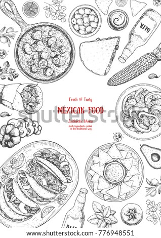 Mexican food top view frame. A set of mexican dishes with quesadillas, burritos, nachos, fajitas. Food menu design template.Vintage hand drawn sketch vector illustration.Mexican cuisine engraved image