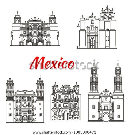 Mexican travel landmark icon set of religious architecture. Roman catholic Basilica of Our Lady of Solitude, Zacatecas Cathedral and Temple of Saint Pedro Apostol, Aguascalientes and Oaxaca Cathedral