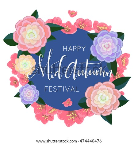 Mid autumn festival design. White lettering in the frame of flowers. Chinese festival card. Isolated on white background. Vector illustration. #474440476