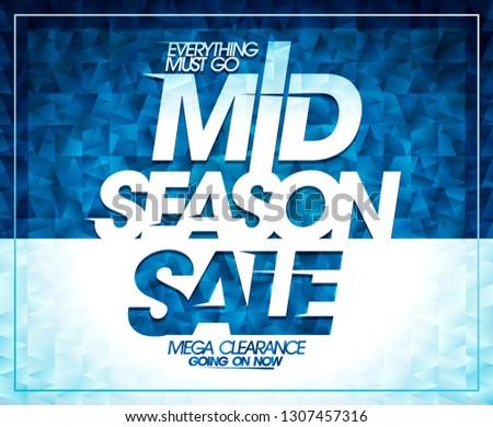 Mid season sale, mega clearance, vector banner design