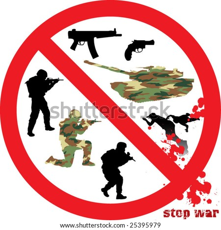 military collection part 2 of 3 : stop war