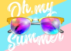 Minimal Fashion Vector Design. Yellow Sunglasses on Striped Pastel Background. Bright Reflections with Palm. Creative Pop Art Style. Glamour Art with Oh, my Summer Text. Top View.