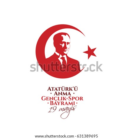 MINSK, BELARUS - MAY 01, 2017: vector illustration 19 mayis Ataturk'u Anma, Genclik ve Spor Bayramiz, translation: 19 may Commemoration of Ataturk, Youth and Sports Day, graphic design