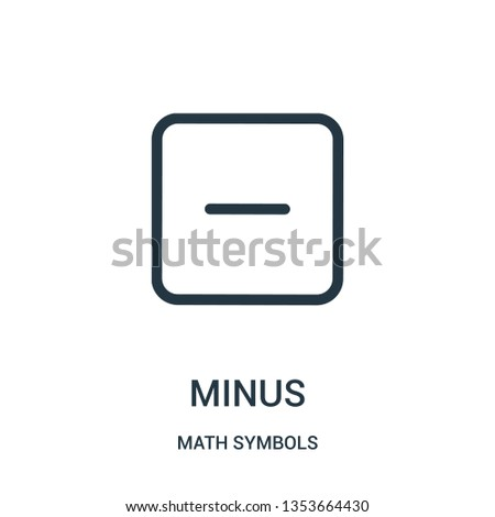 minus icon vector from math symbols collection. Thin line minus outline icon vector illustration. Linear symbol for use on web and mobile apps, logo, print media.