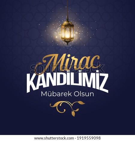 Miraç Kandili. Translation: islamic holy night, vector, Mirac