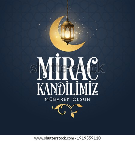 Miraç Kandili. Translation: islamic holy night, vector, Mirac