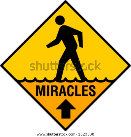 Miracles Straight Ahead