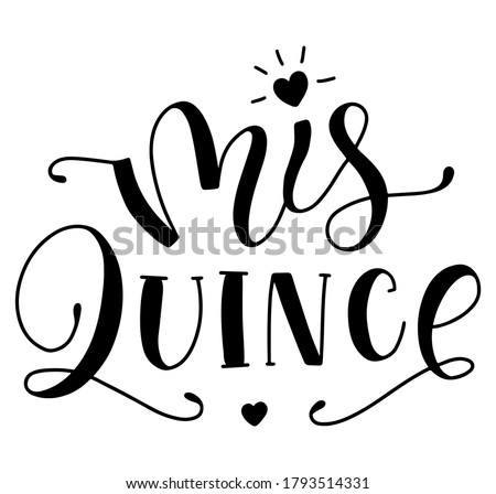 Mis 15 anos - my fifteen years old, Spanish black lettering isolated on white background. Vector illustration for Quinceanera celebration. Foto stock ©
