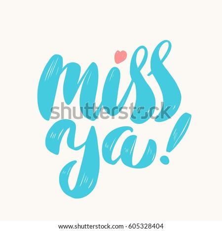 miss ya  vector lettering