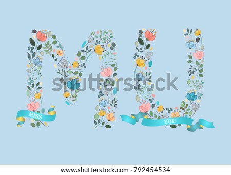 miss you floral letters   m