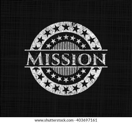 Mission chalk emblem written on a blackboard