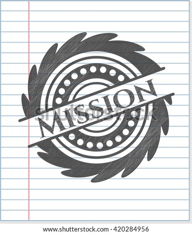 Mission penciled