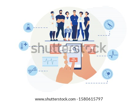 Mobile Application for Searching Doctor Online. Cartoon Doctors Team Medical Staff. Flat Human Hand Holding Smartphone Pressing on Button for Find Specialist. Vector Medicare Icons Illustration