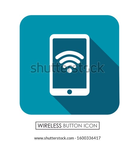 Mobile button with wireless. Wireless icon.
