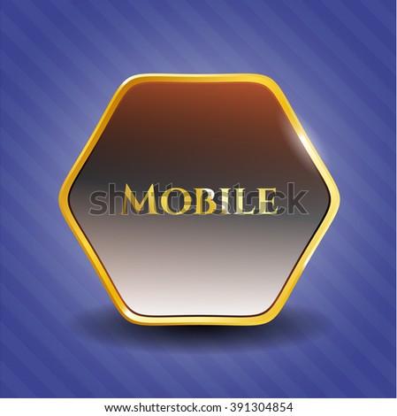 Mobile golden emblem or badge