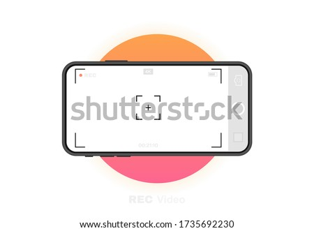 Mobile phone with record frame camera. Viewfinder template. 4K phone resolution video rec frame. Video recording screen. Vector graphic design.