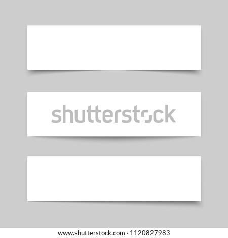 Mock up banner. Set of blank white banners with different transparent shadow on gray background. Vector illustration.