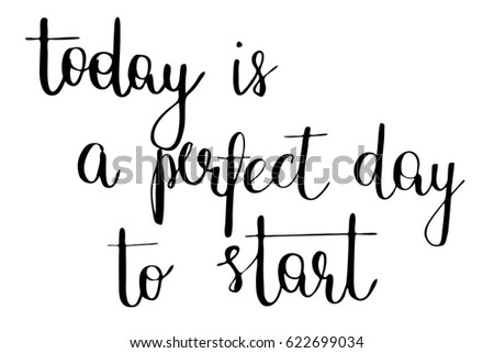 Today Is A Good Day Hand Lettering Vector Download Free Vector Art
