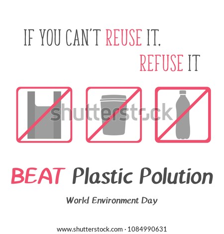 Modern card with kinds of plastic and hand drawn lettering Beat Plastic Pollution in minimalist style for World environment day. Reduce, reuse, recycle. Vector illustration for Holiday Collection.