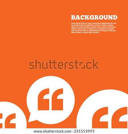 Modern design background. Quote sign icon. Quotation mark in speech bubble symbol. Double quotes. Orange poster with white signs. Vector