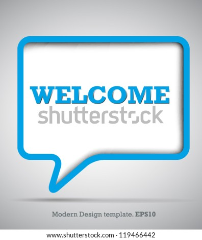 Modern Design Speech bubbles Welcome.vector