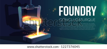 Modern foundry factory realistic vector banner or poster. Pouring molten metal from steel ladle in mold illustration. Industrial melting steel and alloys manufacturing. Modern metallurgy production