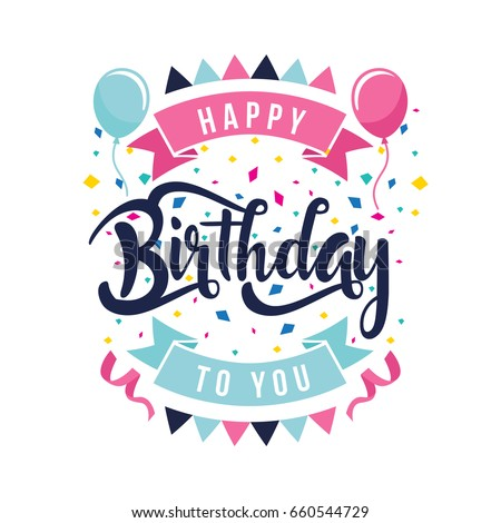 Modern Happy Birthday Card Illustration - Clean Flat Birthday Hand Lettering Typography Photo stock ©