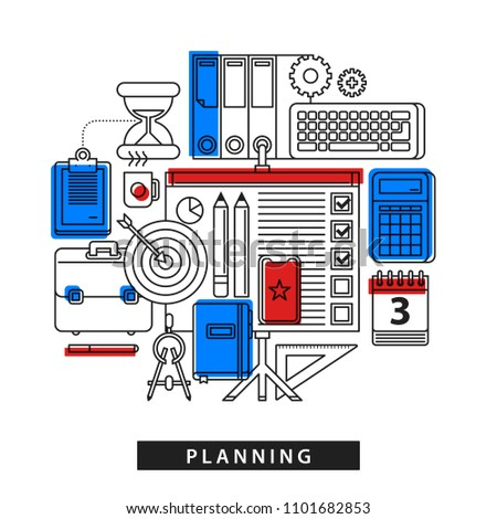 Modern illustration about planning in outline flat style on white background. Set of random office tools