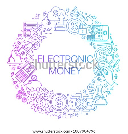 Modern linear concept of electronic money in circle with thin line icons. Electronic money. Set of line icons for finance, e-commerce, marketing management, investment, online payment