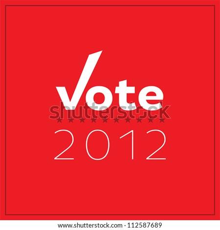 Modern, minimalist Vote 2012 poster.