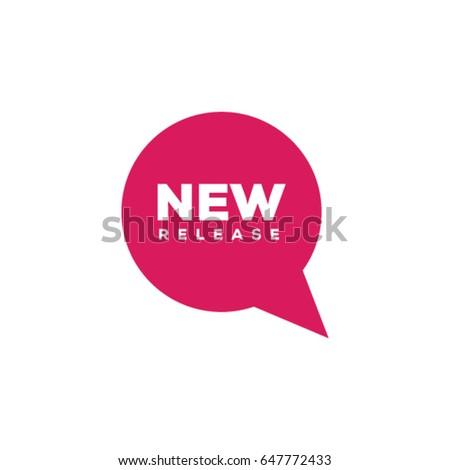 Modern New Release talk bubble sticker.