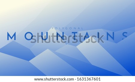 Modern outdoor vector illustration. Minimalist flat landscape. Polygonal design. Blue mountains with shadow. Text with double exposure effect. Sunshine behind hills. Clear sky. Landing page template