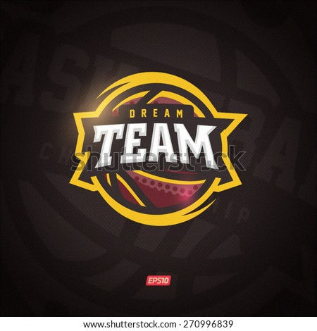 Modern professional vector Dream team logo for a basketball team