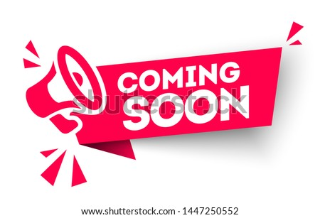 Modern red vector banner ribbon coming soon with megaphone. Web element.