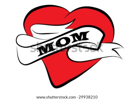 Good Ol' Mom Tattoo- ha ha,just kiddin on that one. Unless your mom is the stock vector : mom tattoo vector clip-art background