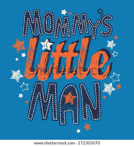 mommy's little man baby toddler