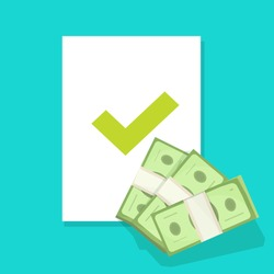 Money lend approval financial document with check mark or credit and loan success approve agreement with tick checkmark notice vector flat illustration, funding apply or cash accept concept