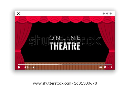 Monitor window with online video of the performance from the theater. The theater shows the performance online in video format in quarantine . How to spend time in quarantine online, cinema, theater,